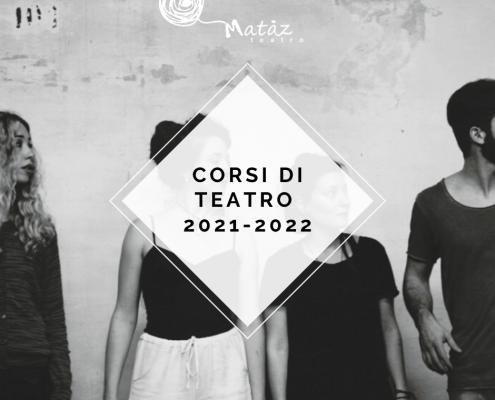 corsi di teatro matàz 2021-2022